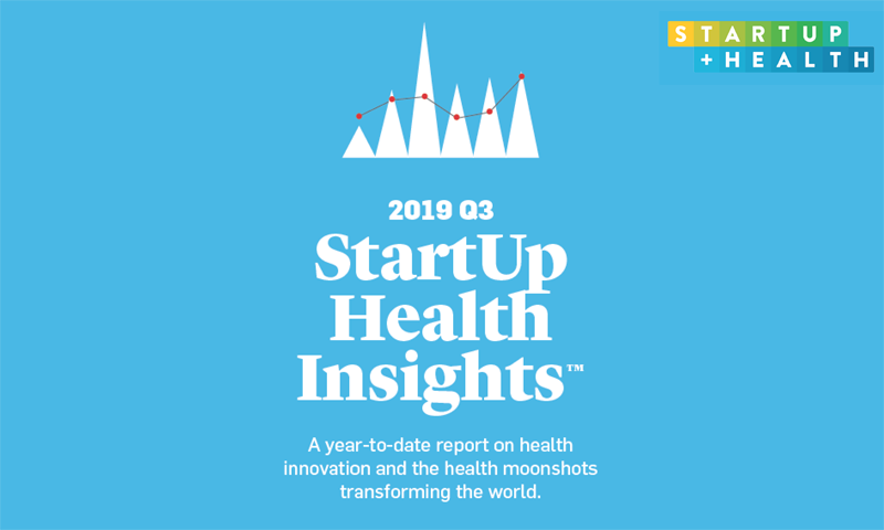 Q3 2019 StartUp Health Insights Report