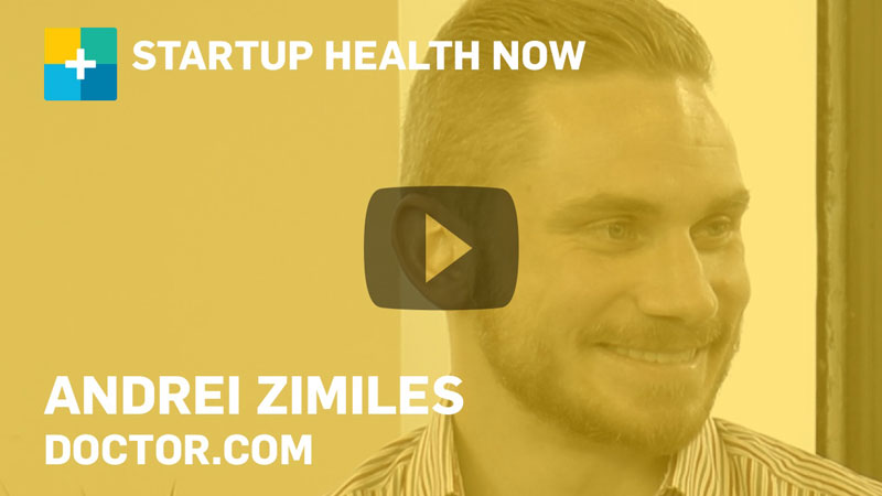 Doctor.com on StartUp Health NOW