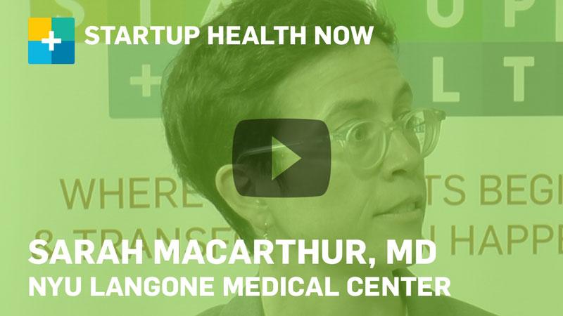 Sarah MacArthur, MD, on StartUp Health NOW