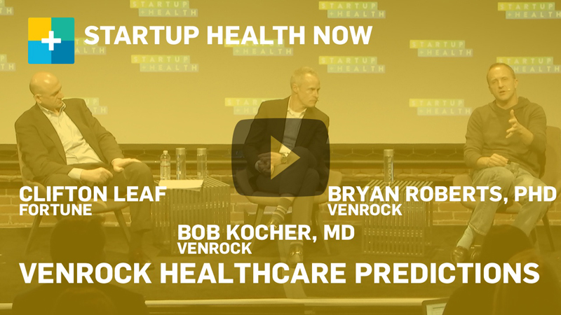 StartUp Health NOW: Venrock Healthcare Predictions