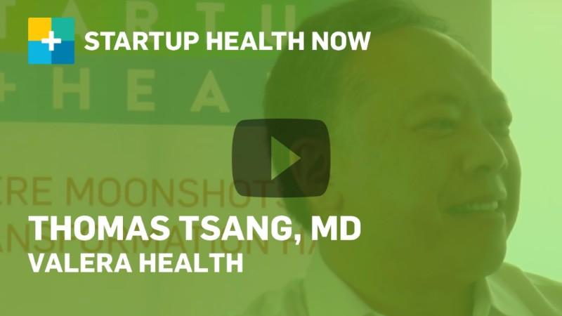 Dr. Thomas Tsang, Valera Health, on StartUp Health NOW