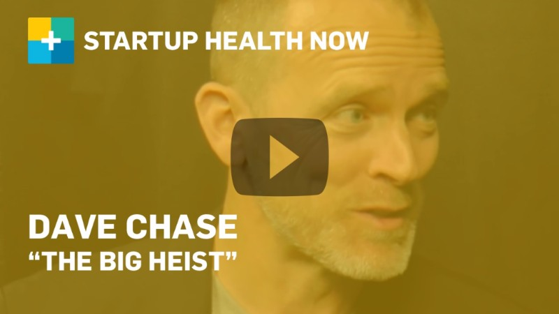 Dave Chase on StartUp Health NOW