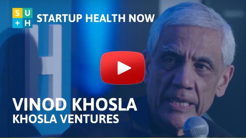Vinod Khosla on StartUp Health NOW!