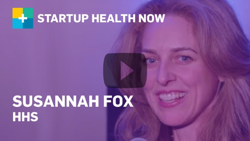 Susannah Fox, HHS CTO, on StartUp Health NOW