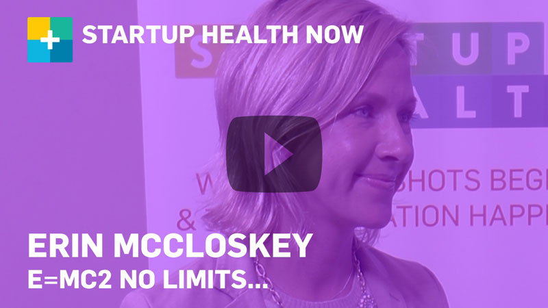 Erin McCloskey on StartUp Health NOW
