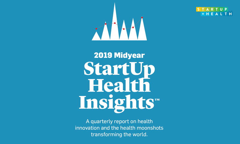 StartUp Health Insights 2019 Midyear Report
