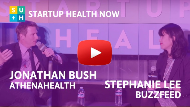 Jonathan Bush on StartUp Health NOW