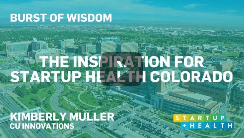 StartUp Health Colorado Burst of Wisdom
