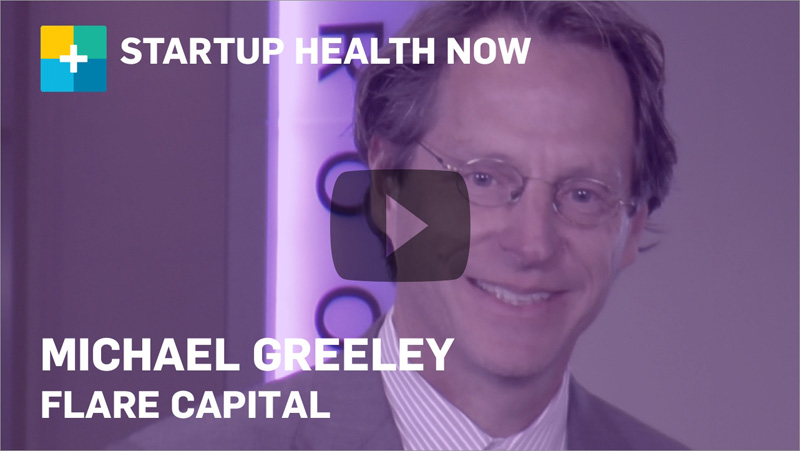 Michael Greeley on StartUp Health NOW