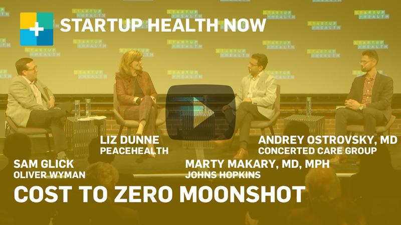 Cost to Zero @ StartUp Health Festival