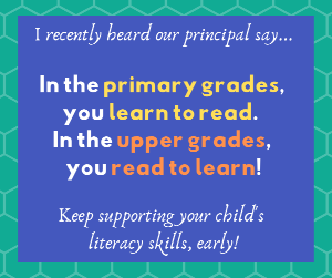 In the primary grades, you learn to read.  In the upper grades you read to learn!  Click to access PTA reading guides.