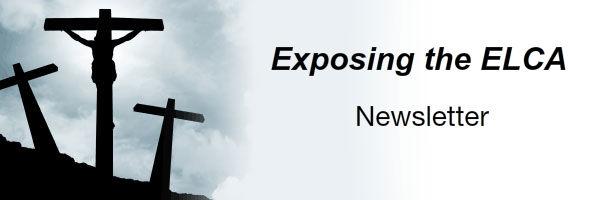 Exposing the ELCA
