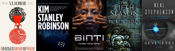 Cover art for A Darker Shade of Magic, Aurora, Binti, The Fifth Season, and Seveneves