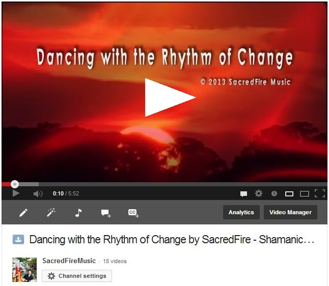 Dancing with the Rhythm of Change video by SacredFire Music