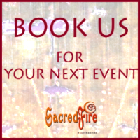 Book SacredFire for your event