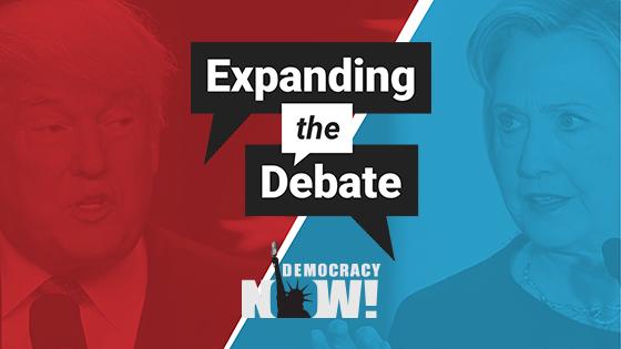 Democracy Now! Expanding the Debate
