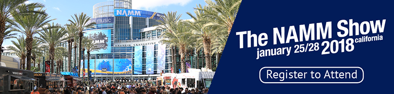 Attend the NAMM 2018 Show