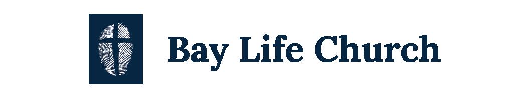 Bay Life Church | Life Line Newsletter | baylife.org