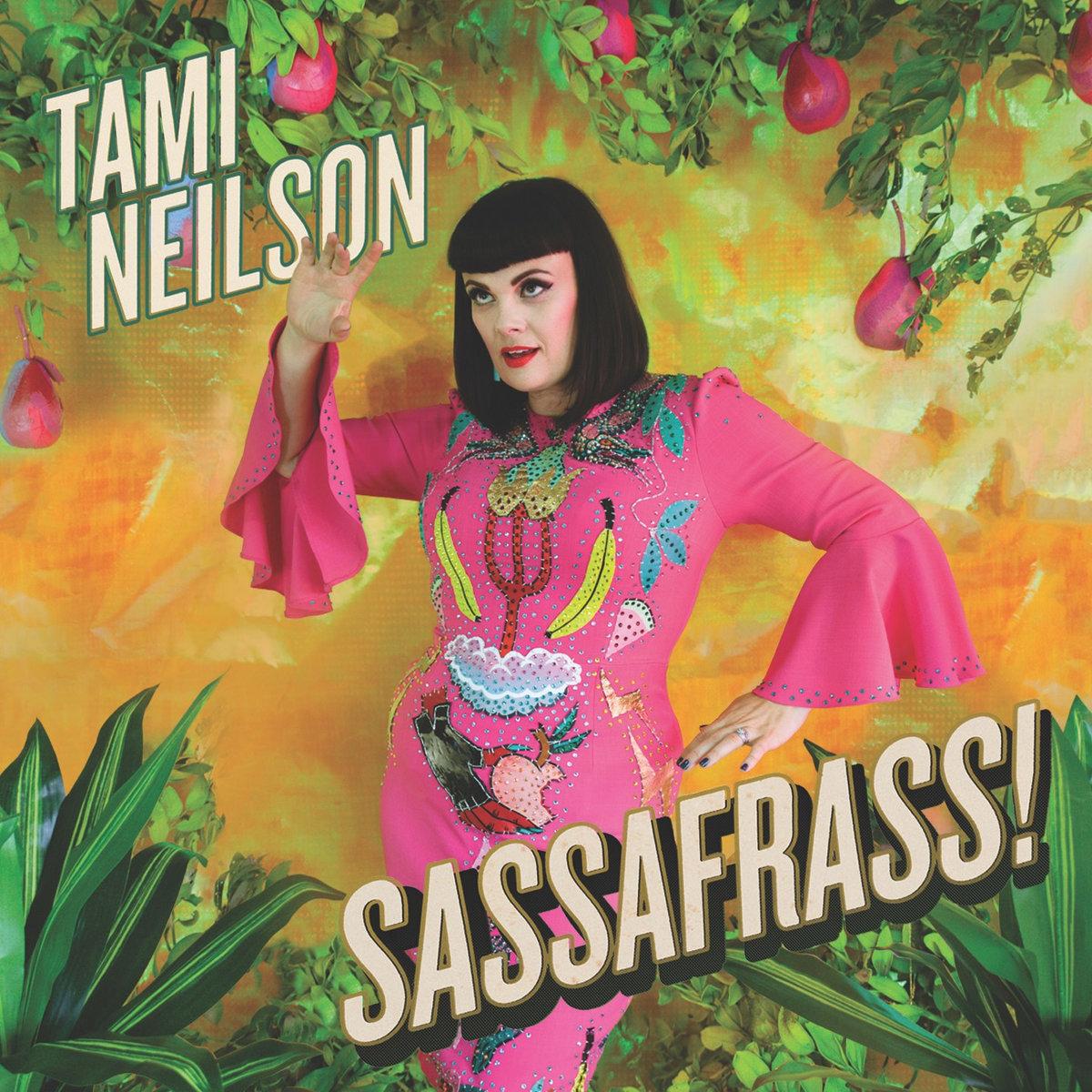 Tami Neilson - Sassafrass