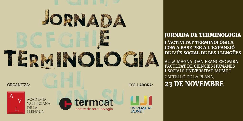 Jornada a Castelló per analitzar la relació entre la terminologia i l'expansió de l'ús social de la llengua