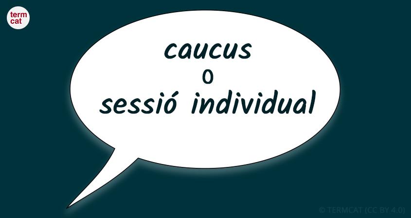 El caucus, més enllà de la política nord-americana