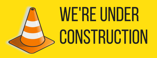 Image with yellow background saying 'we're under construction'
