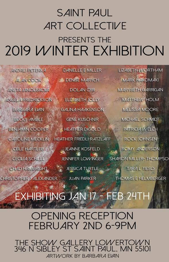 St. Paul Art Collective 2019 Winter Exhibition  January 17- February 24