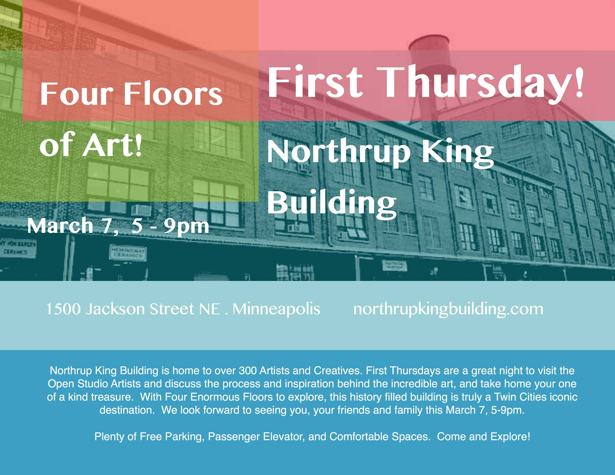 Northrup King Building First Thursday event:  Hundreds of artists under one roof.