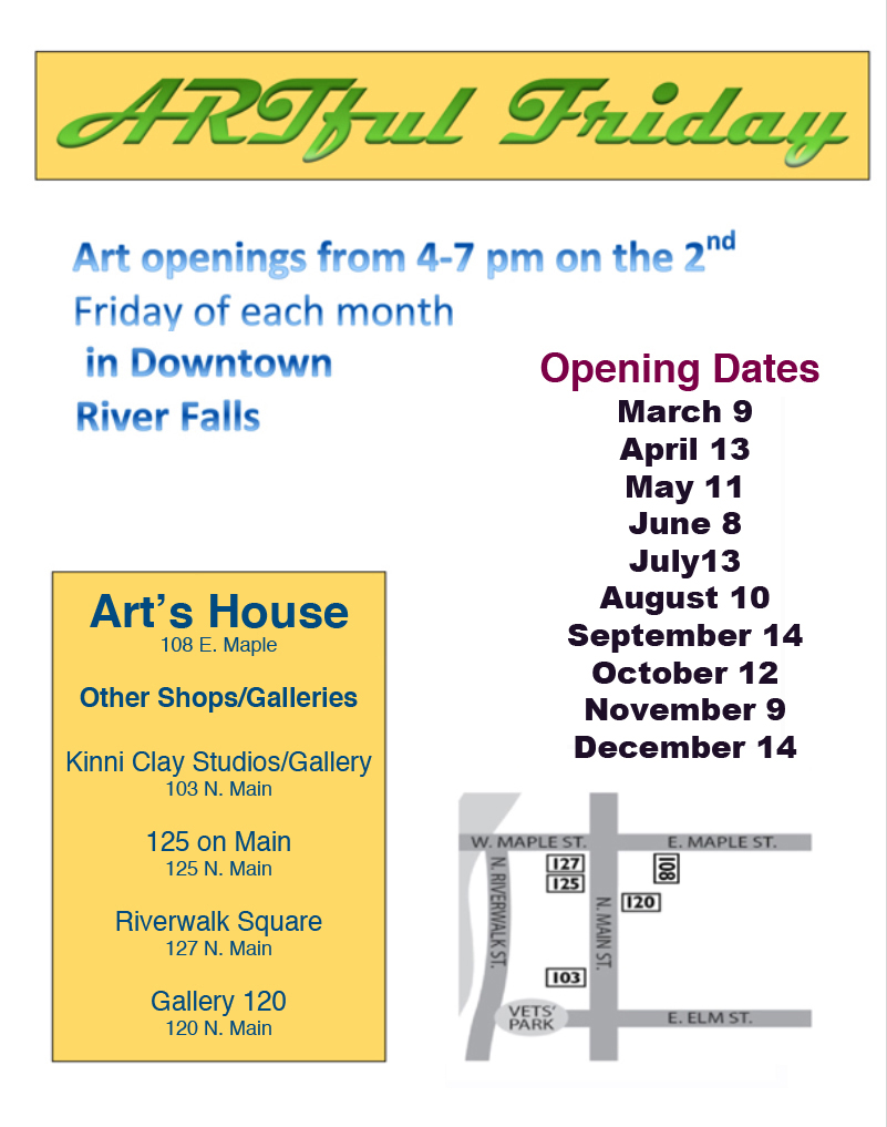 Art's House Gallery/ River Falls Community Arts Base https://www.facebook.com/pg/RiverFallsCAB/about/?ref=page_internal