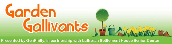Garden Gallivants - Presented by Genphilly, in partnership with Guild House West and Klein JCC