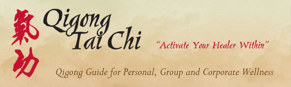 Qigong/Tai Chi - Activate Your Healer Within
