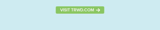 Visit www.TRWD.com