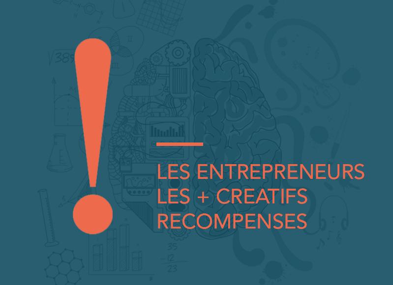 Les entrepreneurs les + créatifs récompensés