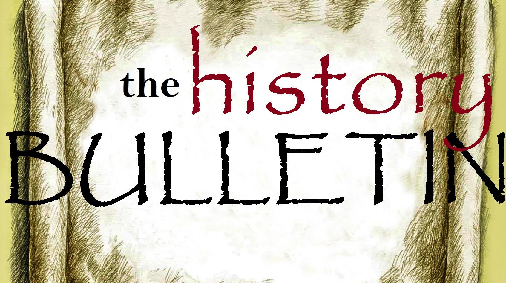 history the BULLETIN