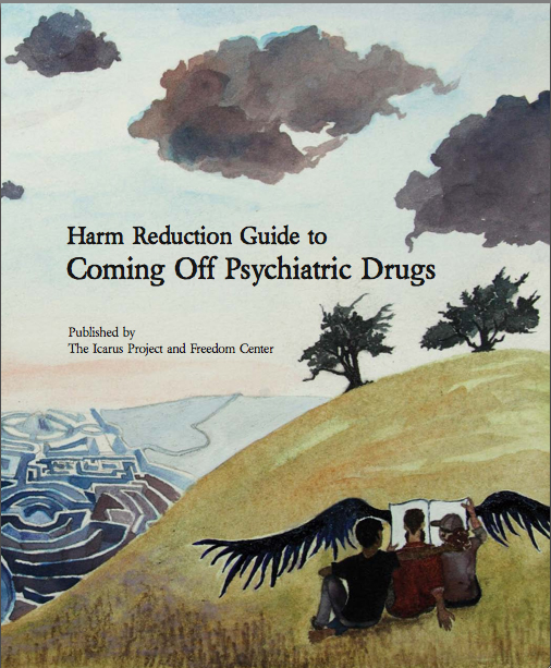 Book cover: Harm Reudction Guide to Coming Off Psychiatric Drugs