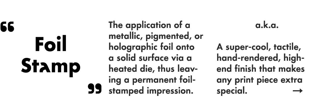 """""""Foil Stamp"""""""