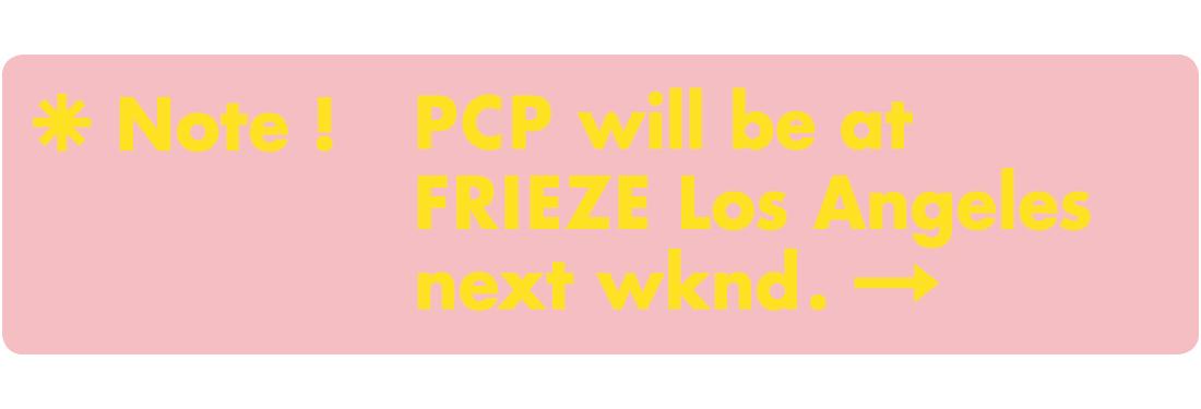 PCP at FRIEZE.