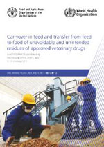 Carryover in feed and transfer from feed to food of unavoidable and unintended residues of approved veterinary drugs