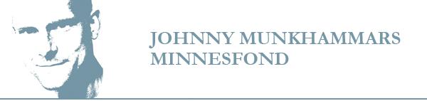 Johnny Munkhammars Minnesfond