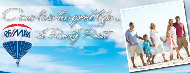 Come live the good life ... in Rocky Point!