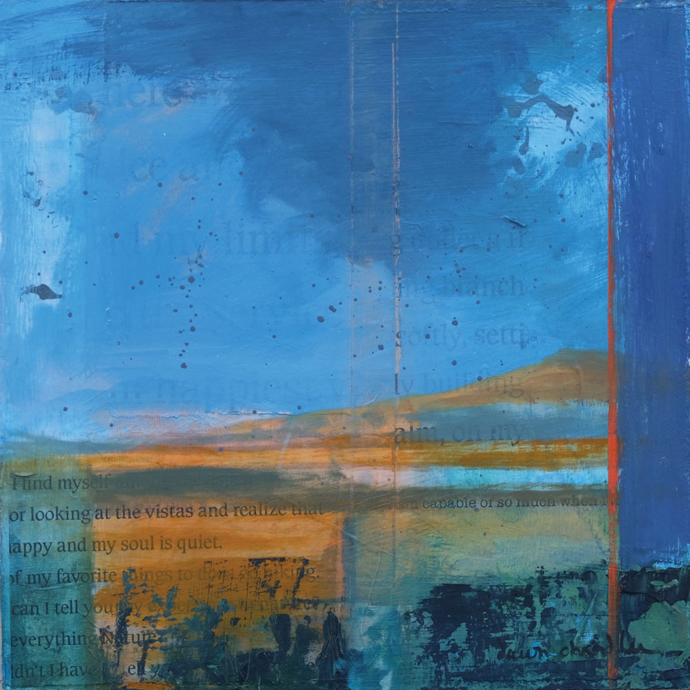 I Find Myself Looking at the VIstas, oil and mixed media textual landscape painting by Santa Fe artist Dawn Chandler