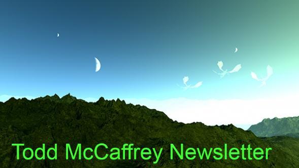 Todd J. McCaffrey Newsletter