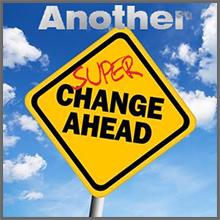 super changes