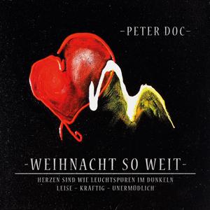 Peter Doc - Weihnacht So Weit