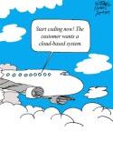 Humor: Customer wants Cloud-Based System