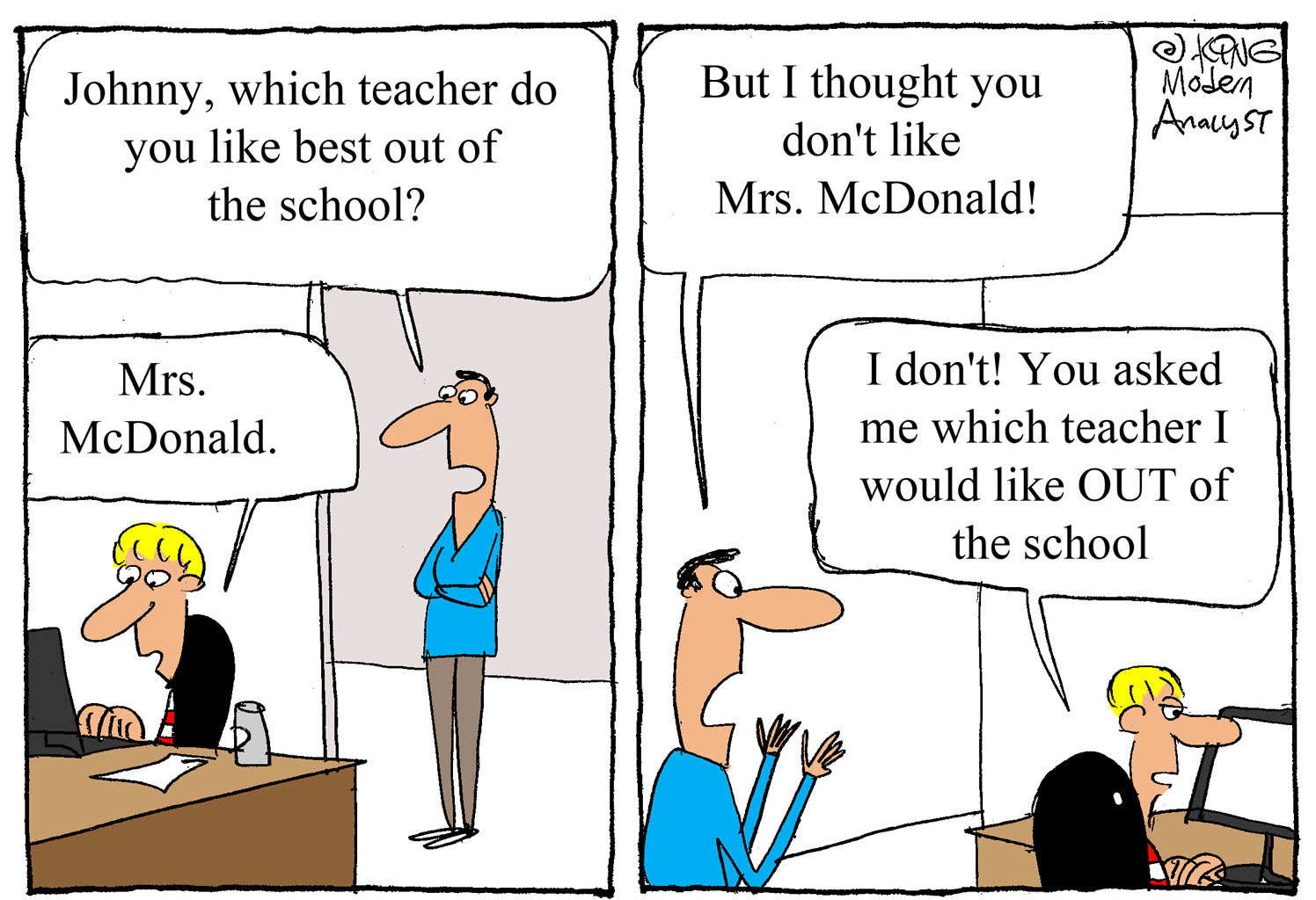 Humor: Business Analysts Need to Use Clear Communication - Always