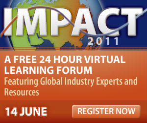 Impact 2011 - A Free 24 Hour Virtual Learning Forum