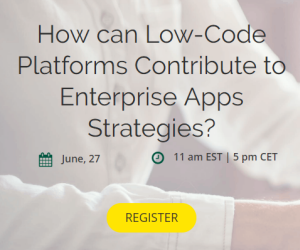 How can Low-Code Platforms Contribute to Enterprise Apps Strategies