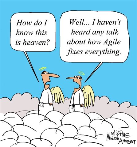 Humor: Agile Fixes Everything...
