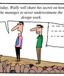 Humor: Secrete Formula for Estimating Project Design